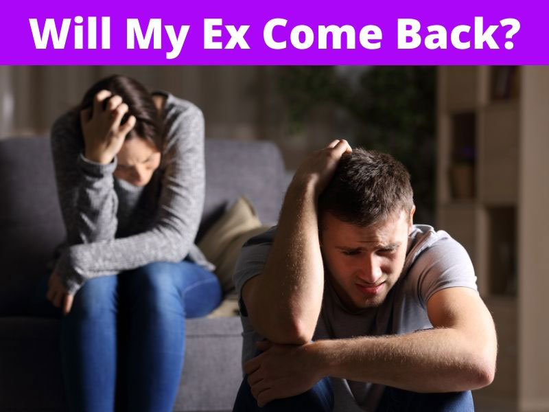 Will My Ex Come Back?
