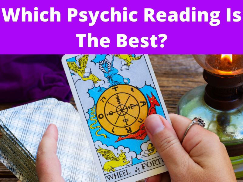 Which Psychic Reading Is The Best