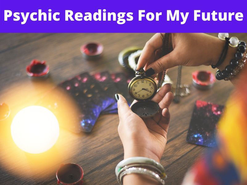 Psychic Readings For My Future