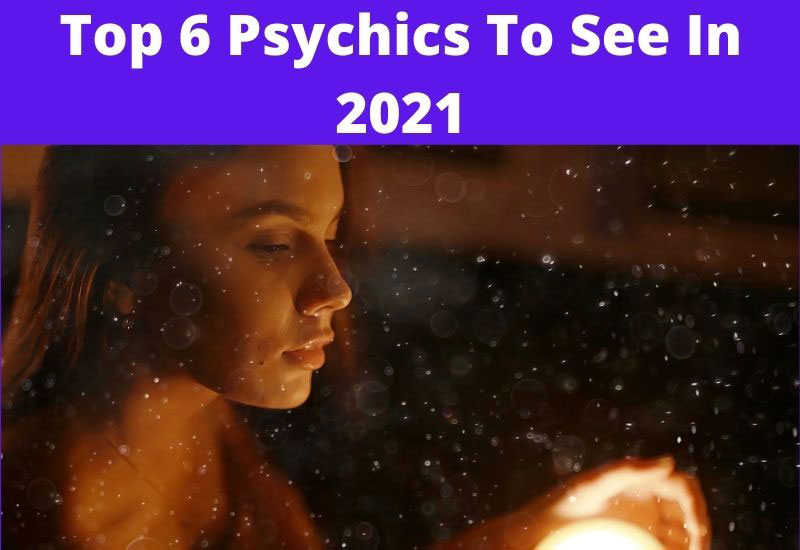 top 6 psychics to see in 2021